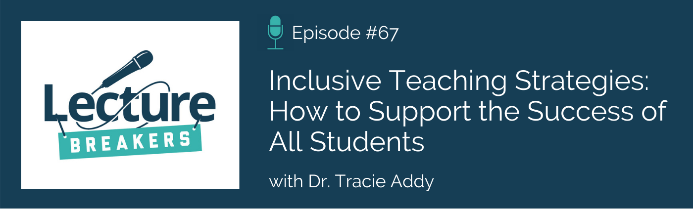 Inclusive Teaching Strategies: How to Support the Success of All Students