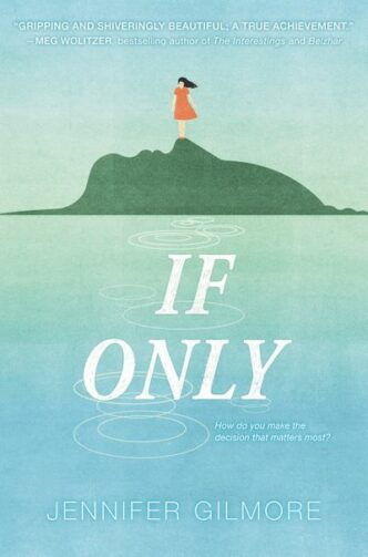 Cover of If Only by Jennifer Gilmore