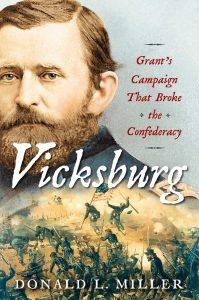 Cover of Prof. Donald L. Miller's book Vicksburg: Grant's Campaign that Broke the Confederacy