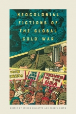 Book cover of Neocolonial Fictions of the Global Cold War