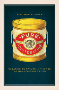 Book cover for Pure Adulturation: Cheating on Nature in the Age of Manufactured Food