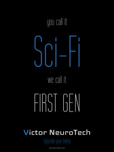 Victor Neurotech You Call it Sci-Fi, We Call it First Gen poster