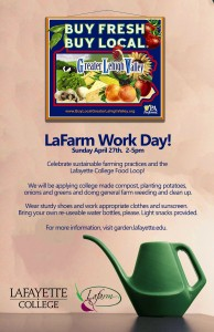 Celebrate Earth Month at Lafayette!  Join us for a workday at LaFarm!