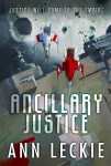 "Cover art for the novel ""Ancillary Justice"". It depicts starfighters flying over a space ship; the tagline ""Justice will come to the Empire"" appears on the cover"